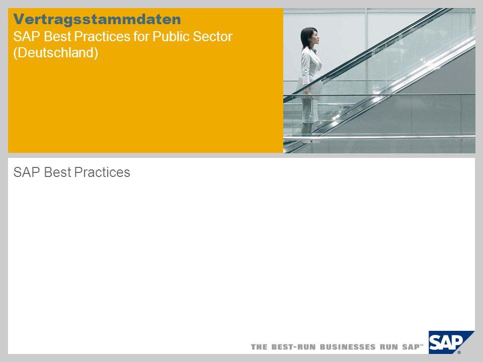 Vertragsstammdaten SAP Best Practices for Public Sector (Deutschland) SAP Best Practices
