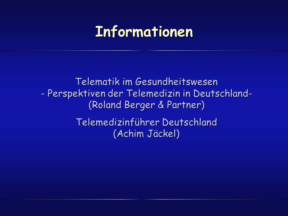 Informationen Telematik im Gesundheitswesen - Perspektiven der Telemedizin in Deutschland- (Roland Berger & Partner) Telemedizinführer Deutschland (Ac