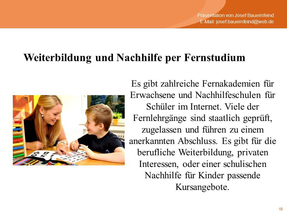 18 Es gibt zahlreiche Fernakademien für Erwachsene und Nachhilfeschulen für Schüler im Internet.