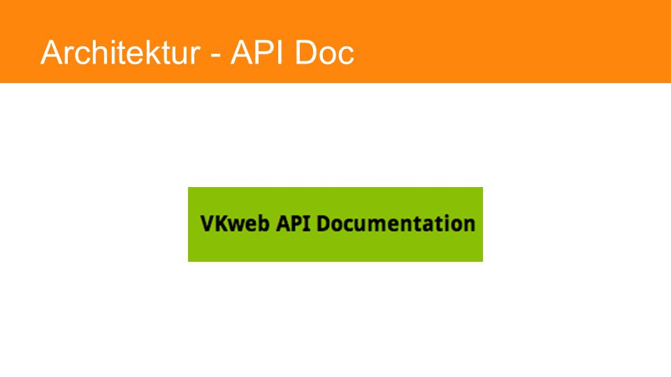 Architektur - API Doc