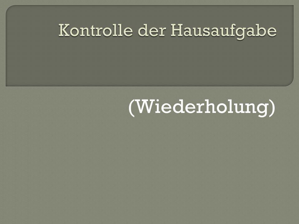 1.Wie viel Kasusen gibt es in Deutschen. 2. Nennt, bitte sie.