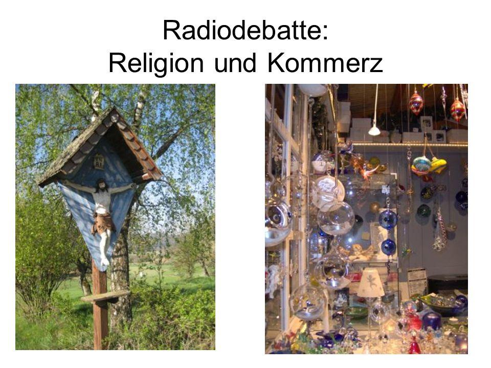 Radiodebatte: Religion und Kommerz