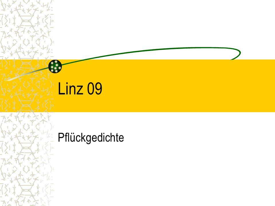 Linz 09 Pflückgedichte