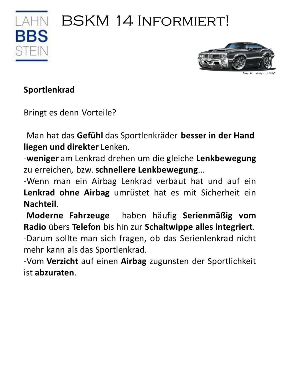 BSKM 14 Informiert.Sportlenkrad Bringt es denn Vorteile.