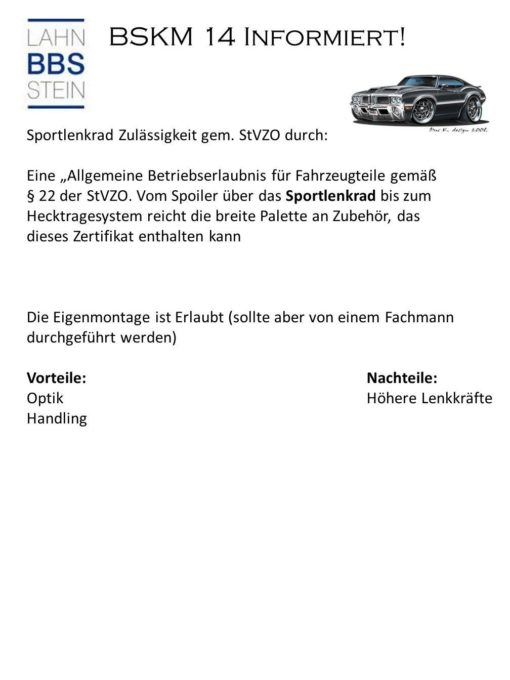 BSKM 14 Informiert. Sportlenkrad Zulässigkeit gem.