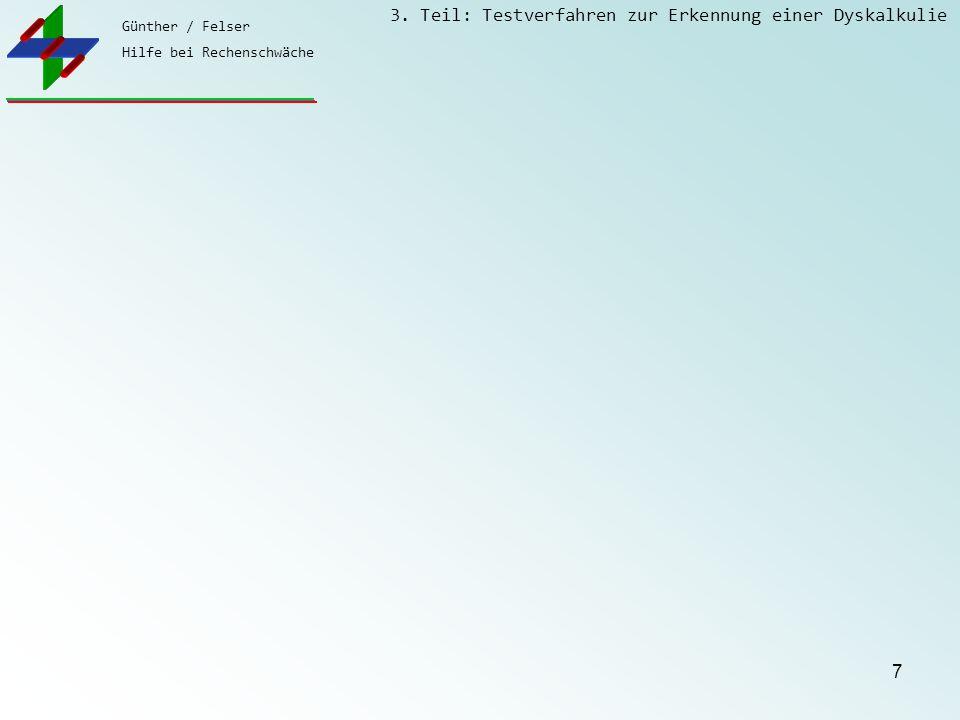 Günther / Felser Hilfe bei Rechenschwäche 3. Teil: Testverfahren zur Erkennung einer Dyskalkulie 8