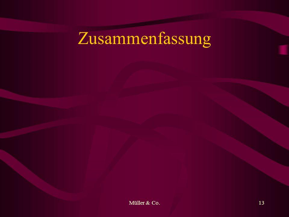 Müller & Co.13 Zusammenfassung