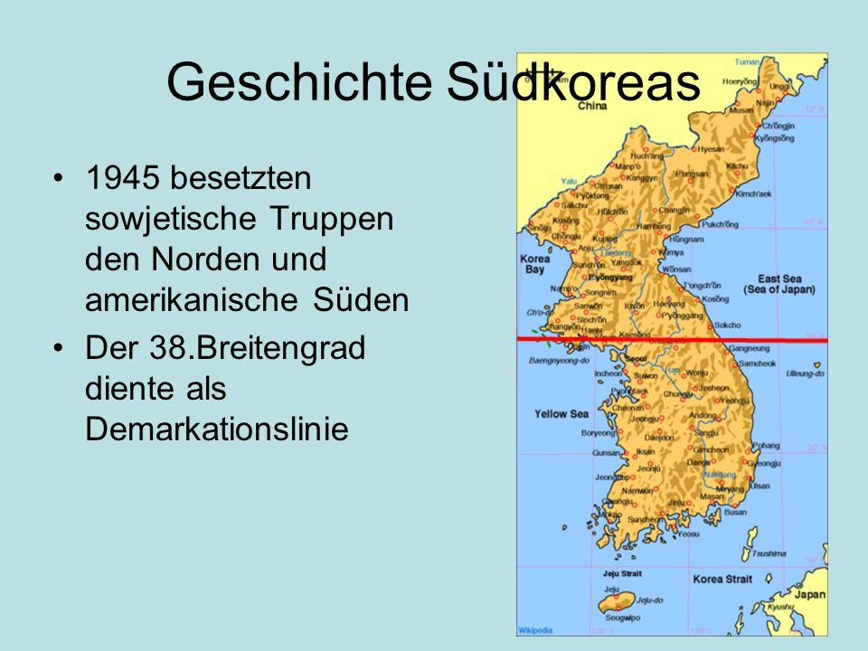 Geschichte Südkoreas 1945 besetzten sowjetische Truppen den Norden und amerikanische Süden Der 38.Breitengrad diente als Demarkationslinie