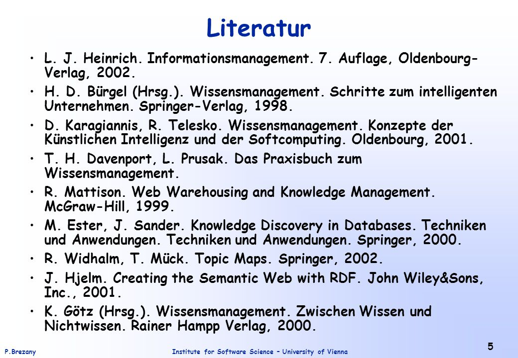 Institute for Software Science – University of ViennaP.Brezany 6 Literatur (2) J.