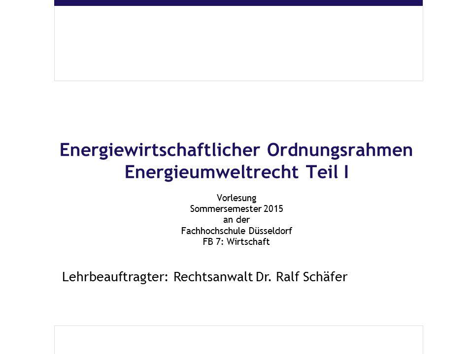 Energiewirtschaftlicher Ordnungsrahmen - Energieumweltrecht - 32 Energieumweltrecht - Allgemeines - Wesentliche Rechtsbereiche (deutsches Recht / Überblick) Steuerrecht Stromsteuergesetz Energiesteuergesetz