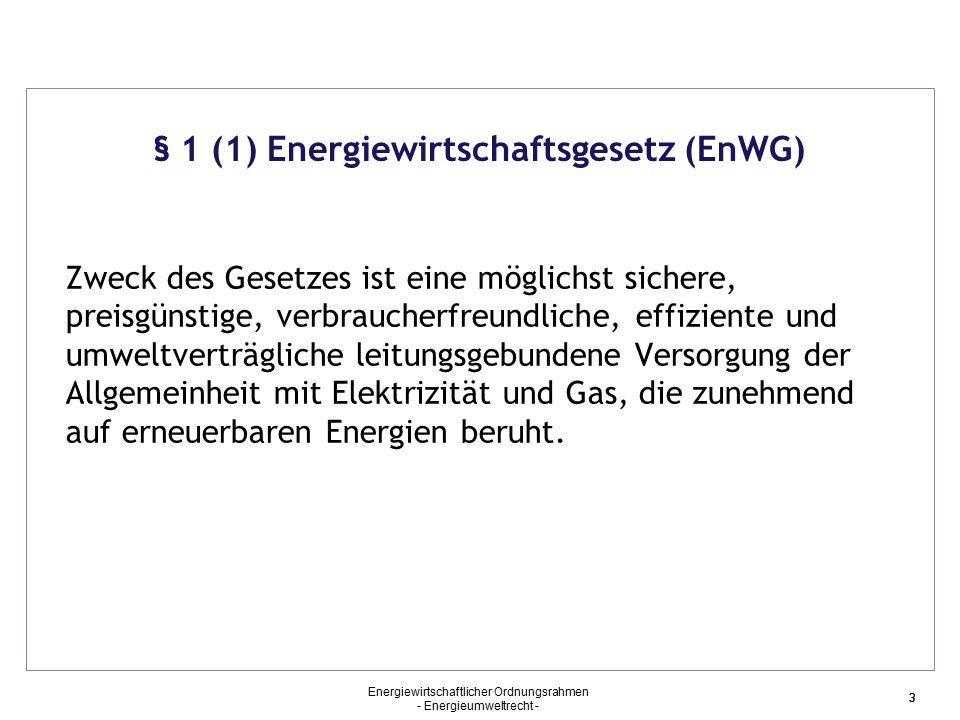 """Energiewirtschaftlicher Ordnungsrahmen - Energieumweltrecht - 34 """"Energiewende (2) Wesentlicher Inhalt Stilllegung von 8 KKW in 2011/ Stilllegung aller anderen KKW in Deutschland bis 2022 Beschleunigung des Ausbaus der regenerativen Stromerzeugung mindestens 35% bis 2020 mindestens 80% bis 2050 Beschleunigung des Ausbaus der Stromtransportnetze durch NABEG (""""Abtransport von Norden nach Süden) Einrichtung eines staatlichen Sondervermögens """"Energie- und Klimafonds Finanzierung von Investitionen und Forschungsvorhaben zur Bewältigung der (energie)wirtschaftlichen Folgen (Netze, Speichertechnologien) Finanzausstattung aus Auktionierung von CO2-Zertifikaten"""