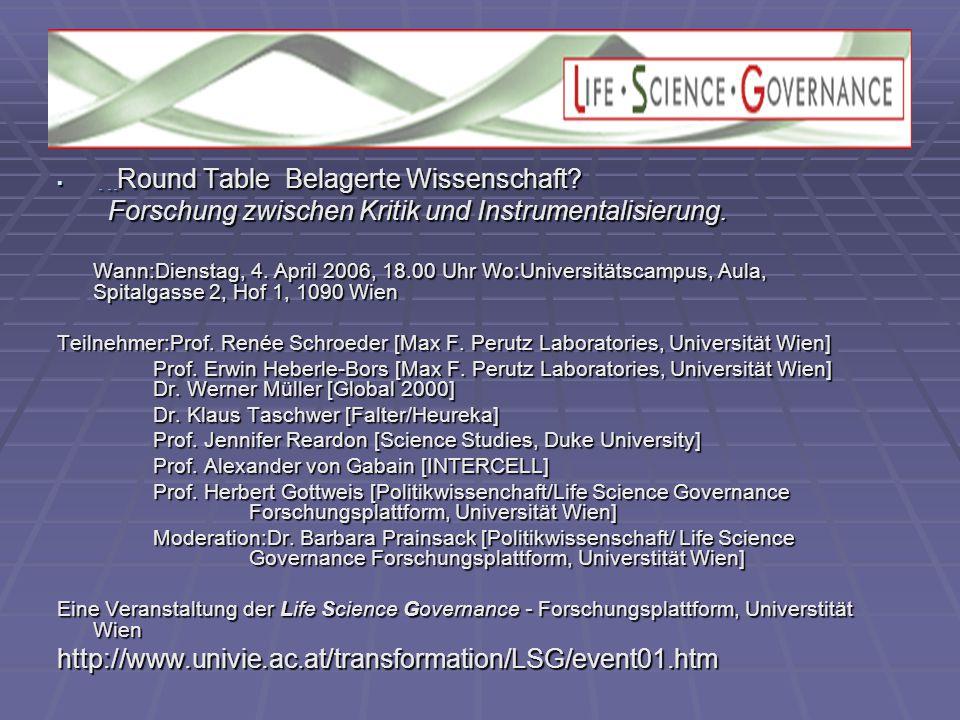  Round Table Belagerte Wissenschaft. Forschung zwischen Kritik und Instrumentalisierung.
