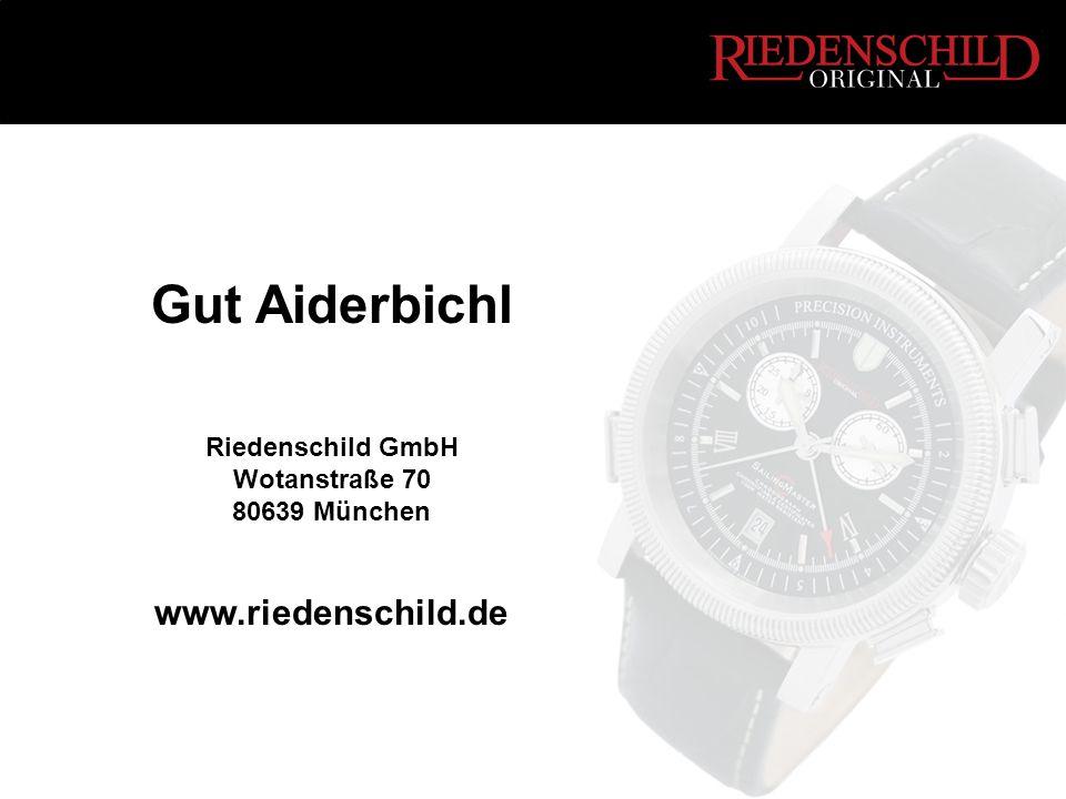 Gut Aiderbichl Riedenschild GmbH Wotanstraße 70 80639 München www.riedenschild.de