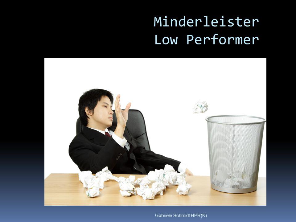 Gabriele Schmidt HPR(K) Minderleister Low Performer