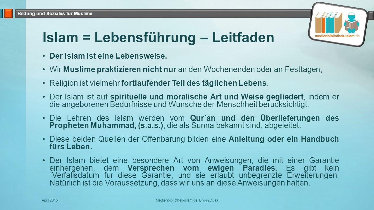 Bildung und Soziales für Muslime Unser geliebter Prophet s.a.s.