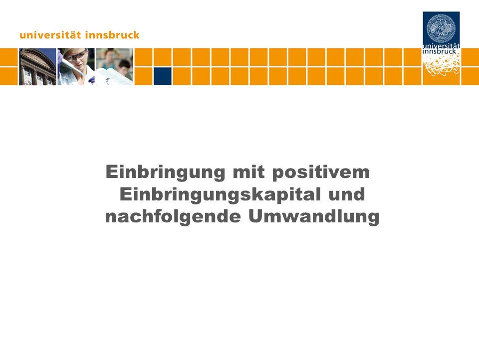 Beispiel Ein Einzelunternehmer gründet durch Bareinzahlung eine GmbH mit 100.000.- Nennkapital.