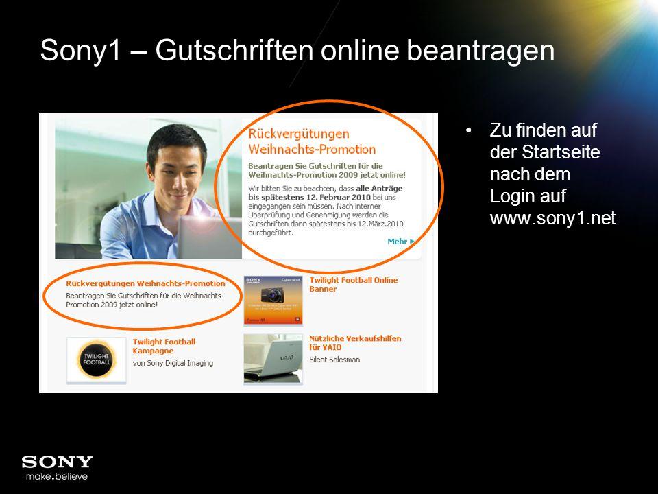 Sony1 – Gutschriften online beantragen Zu finden auf der Startseite nach dem Login auf www.sony1.net