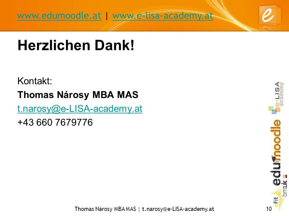 www.edumoodle.atwww.edumoodle.at | www.e-lisa-academy.atwww.e-lisa-academy.at Thomas Nárosy MBA MAS | t.narosy@e-LISA-academy.at10 Herzlichen Dank! Ko
