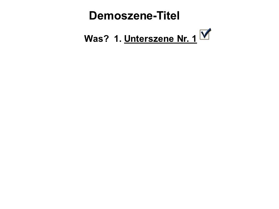 Demoszene-Titel Was? 1. Unterszene Nr. 1