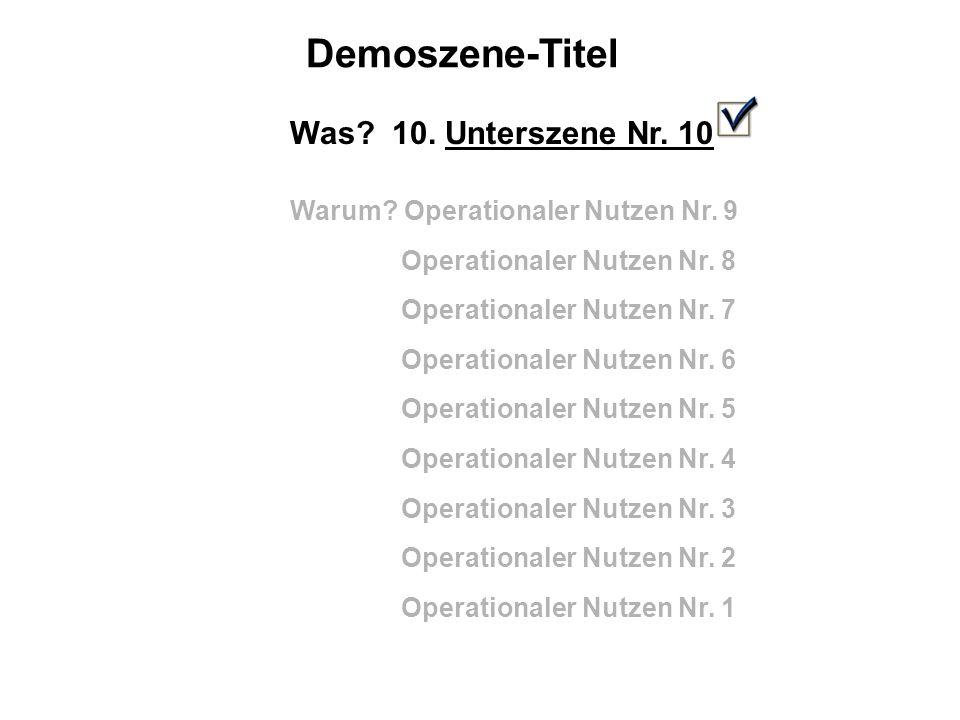 Demoszene-Titel Was. 10. Unterszene Nr. 10 Warum.
