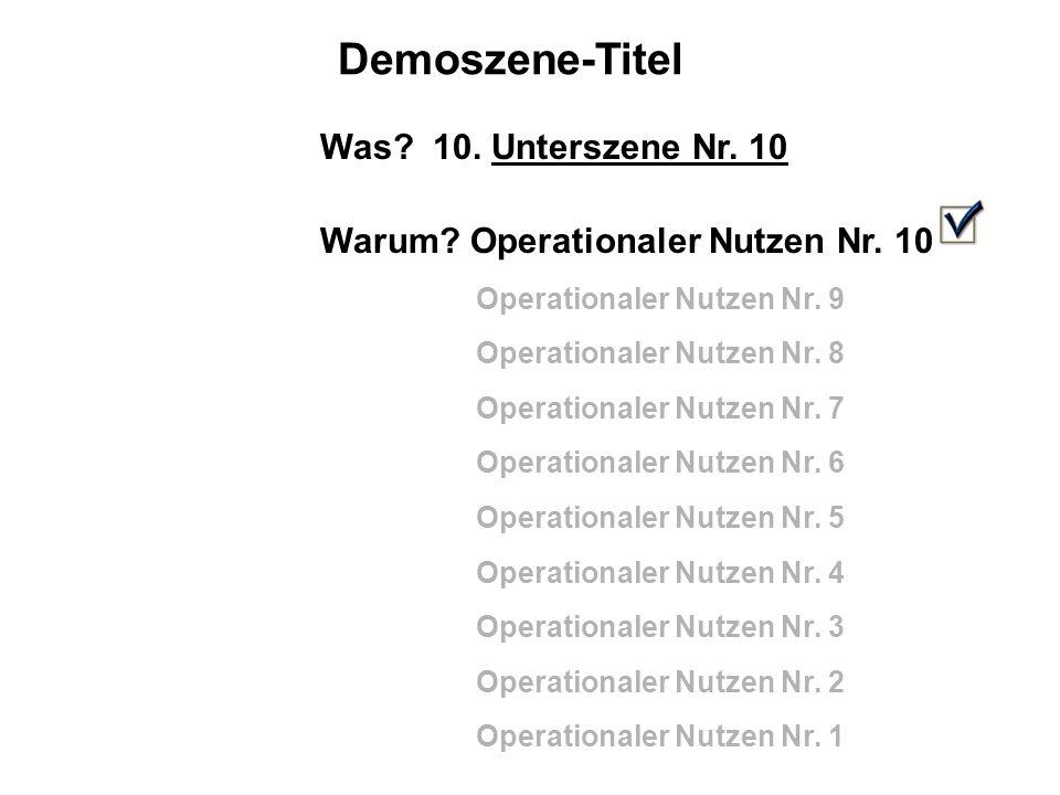 Demoszene-Titel Was.10. Unterszene Nr. 10 Warum. Operationaler Nutzen Nr.