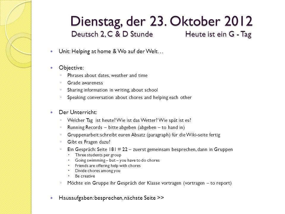 Verschiedenes (miscellaneous): Wikipost – Schule (due: October 23) Edmodo C hour: vnt0dv Edmodo D hour: tfhb9x