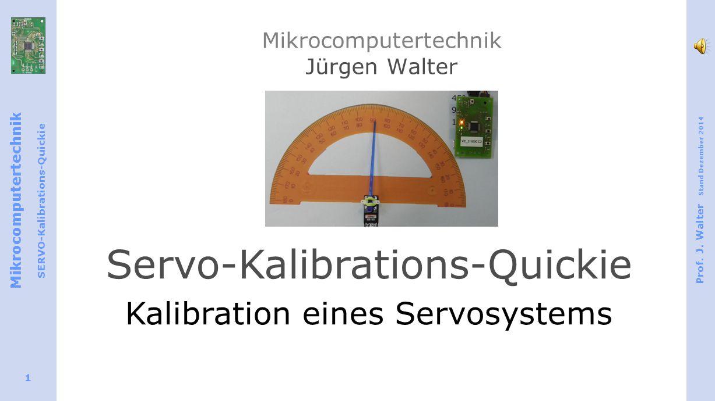 Mikrocomputertechnik SERVO-Kalibrations-Quickie Prof.