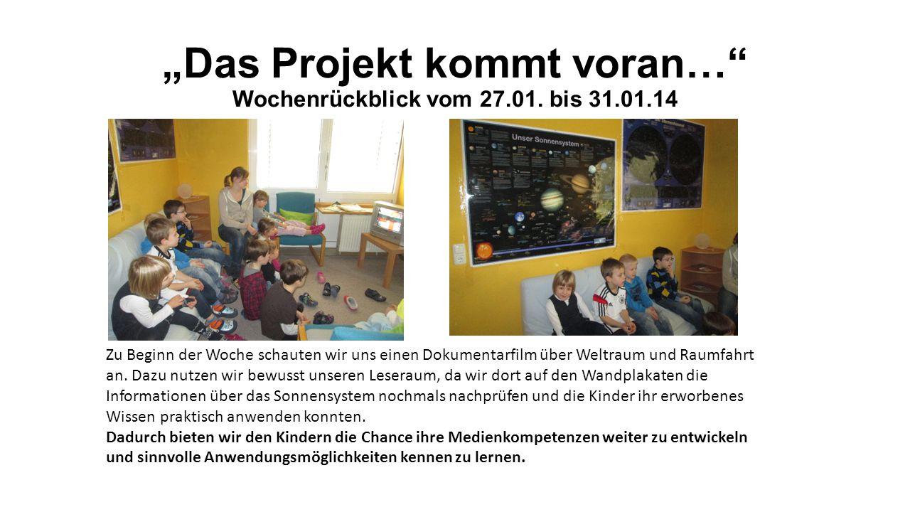 """""""Das Projekt kommt voran… Wochenrückblick vom 27.01."""