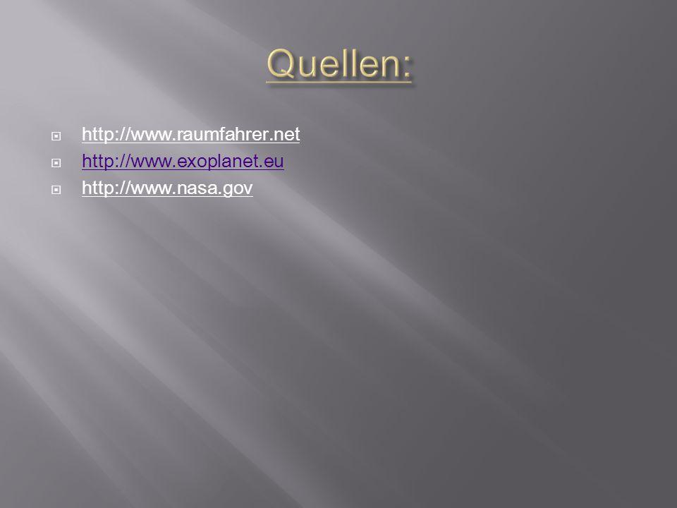  http://www.raumfahrer.net  http://www.exoplanet.eu http://www.exoplanet.eu  http://www.nasa.gov