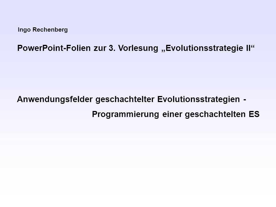 Ingo Rechenberg PowerPoint-Folien zur 3.