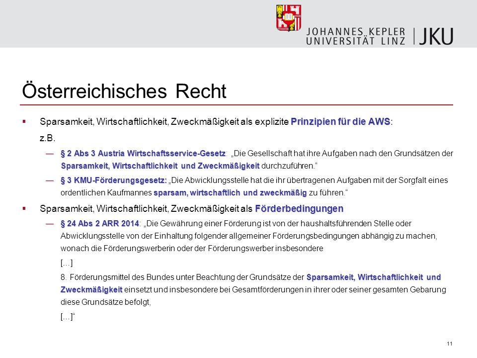11 Prinzipien für die AWS  Sparsamkeit, Wirtschaftlichkeit, Zweckmäßigkeit als explizite Prinzipien für die AWS: z.B.