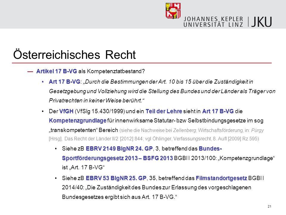 21 Österreichisches Recht —Artikel 17 B-VG —Artikel 17 B-VG als Kompetenztatbestand.