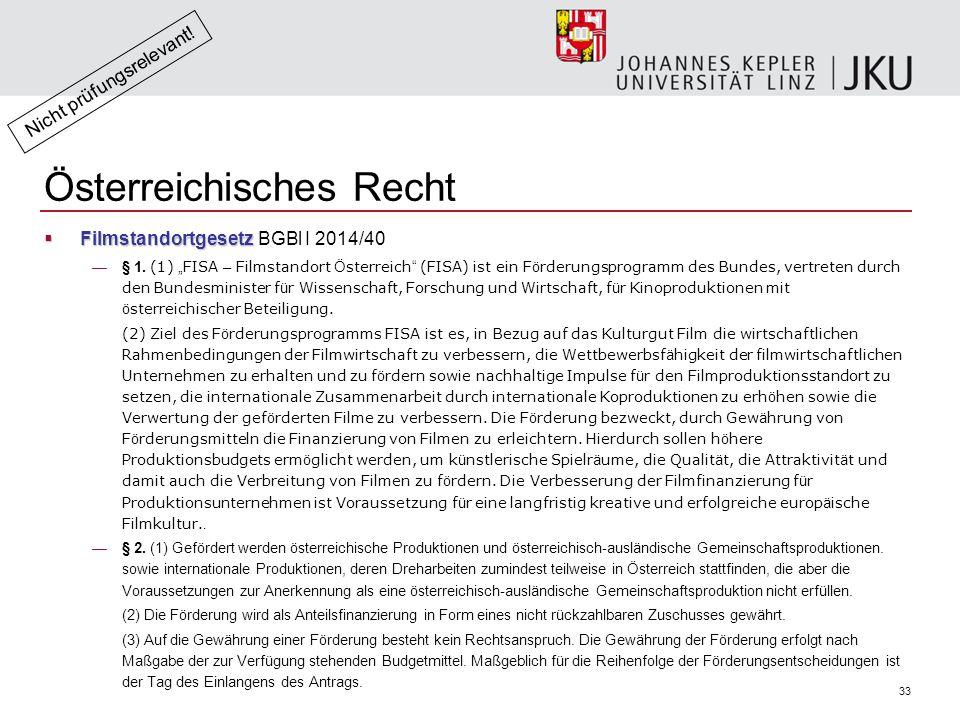 33 Österreichisches Recht  Filmstandortgesetz  Filmstandortgesetz BGBl I 2014/40 —§ 1.