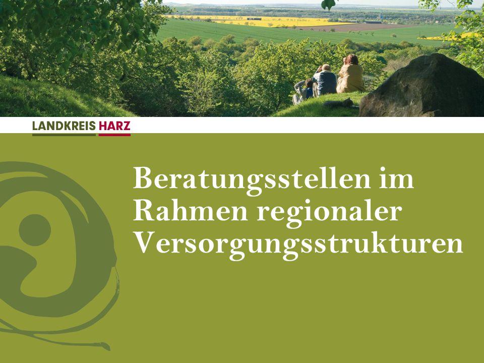 Beratungsstellen im Rahmen regionaler Versorgungsstrukturen