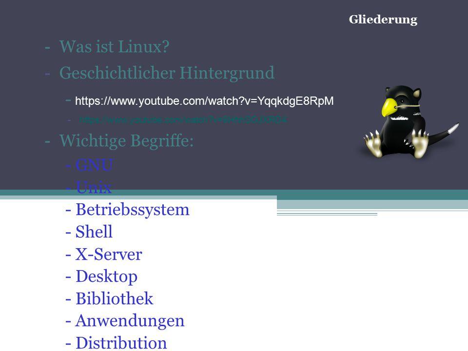 Gliederung - Was ist Linux.