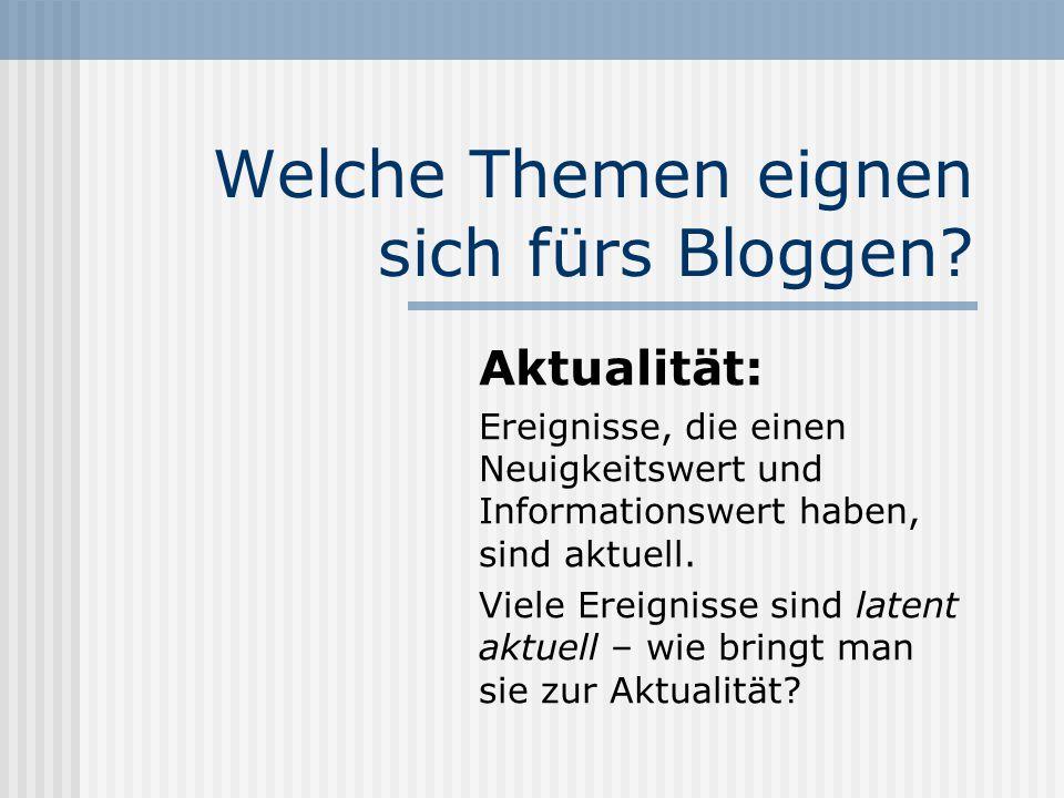 """Bloggenwww.journalistenakademie.de2 Mögliche Anlässe: Themen """"weiterdrehen Einen Vorgang begleiten."""