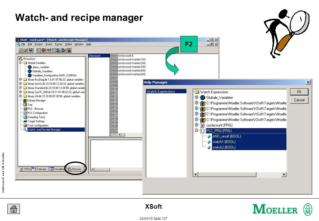 Schutzvermerk nach DIN 34 beachten 20/04/15 Seite 107 XSoft Watch- and recipe manager F2