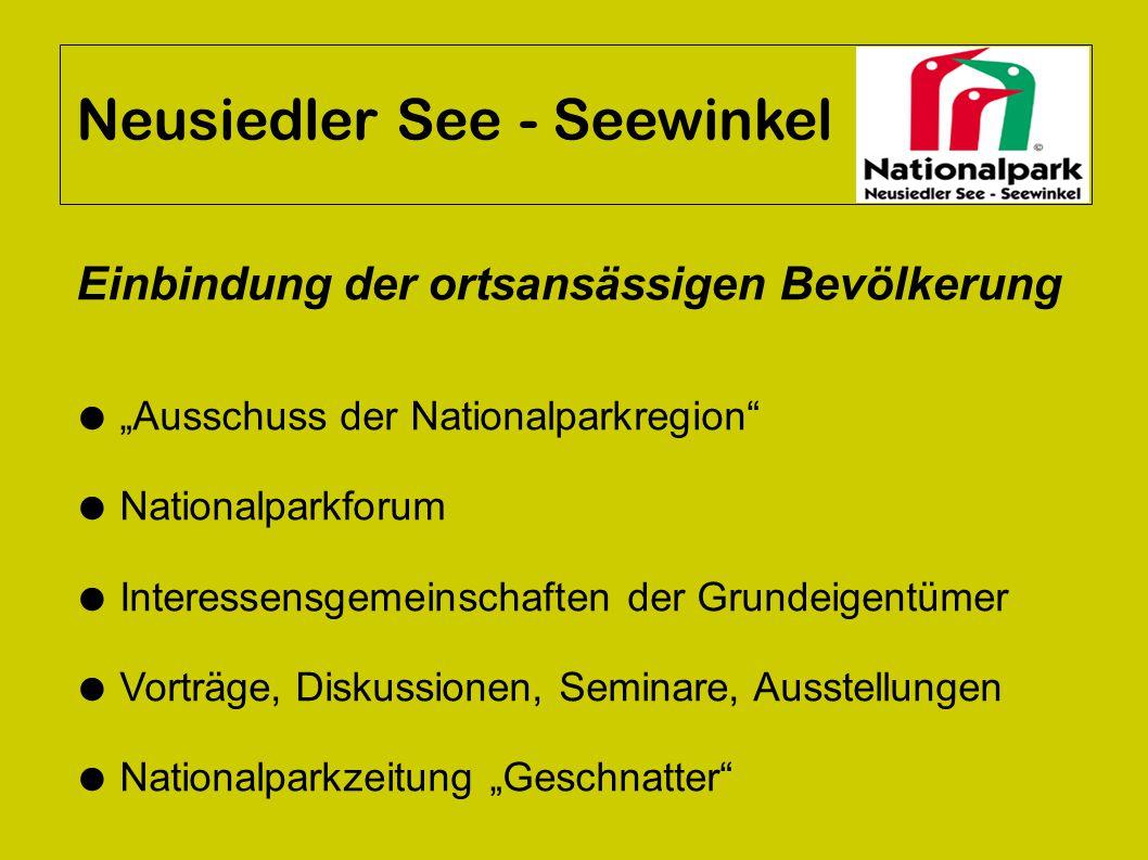 """Neusiedler See - Seewinkel Einbindung der ortsansässigen Bevölkerung ● """"Ausschuss der Nationalparkregion"""" ● Nationalparkforum ● Interessensgemeinschaf"""