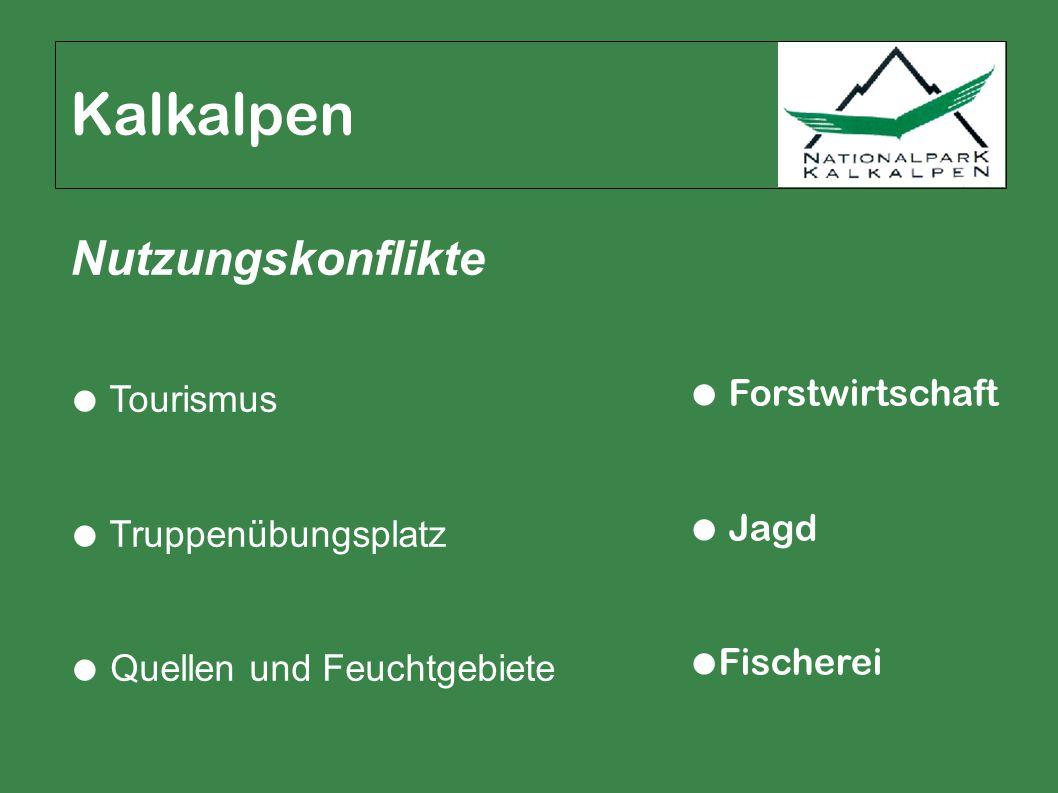 ● Tourismus ● Truppenübungsplatz ● Quellen und Feuchtgebiete Kalkalpen ● Forstwirtschaft ● Jagd ● Fischerei Nutzungskonflikte