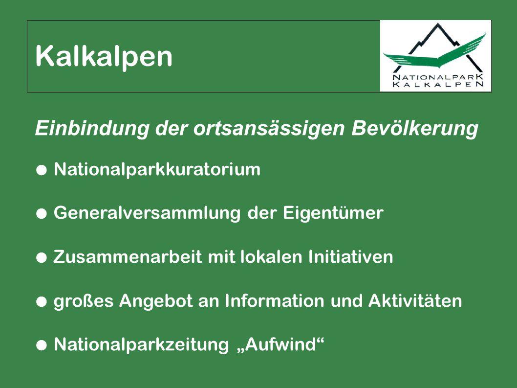 Kalkalpen Einbindung der ortsansässigen Bevölkerung ● Nationalparkkuratorium ● Generalversammlung der Eigentümer ● Zusammenarbeit mit lokalen Initiati