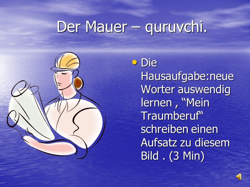 Der Mauer – quruvchi.Der Mauer – quruvchi.