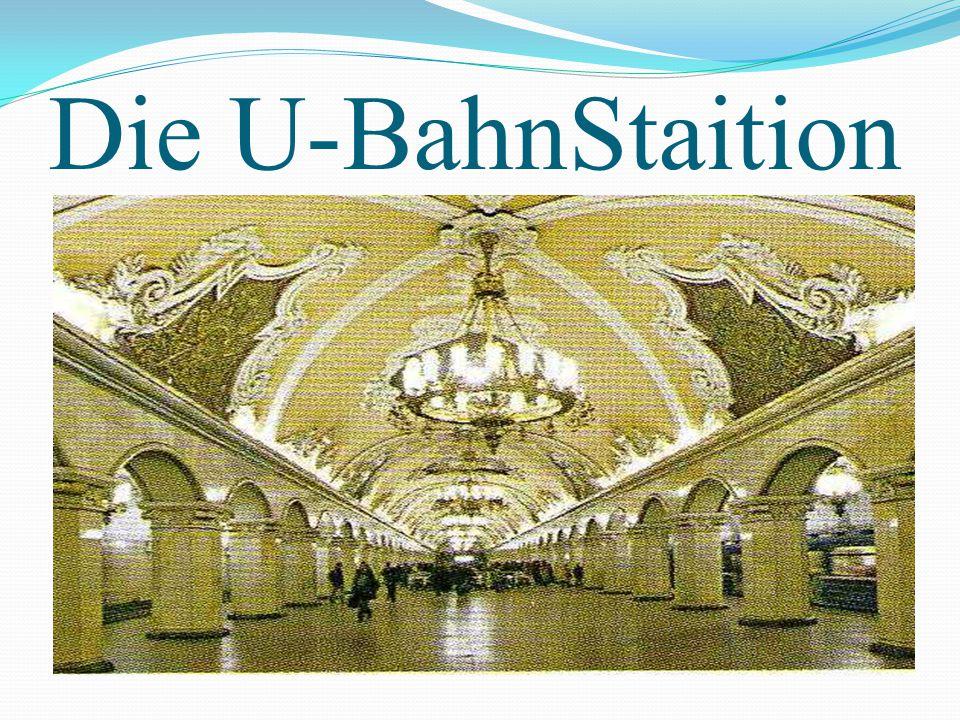 Die U-BahnStaition
