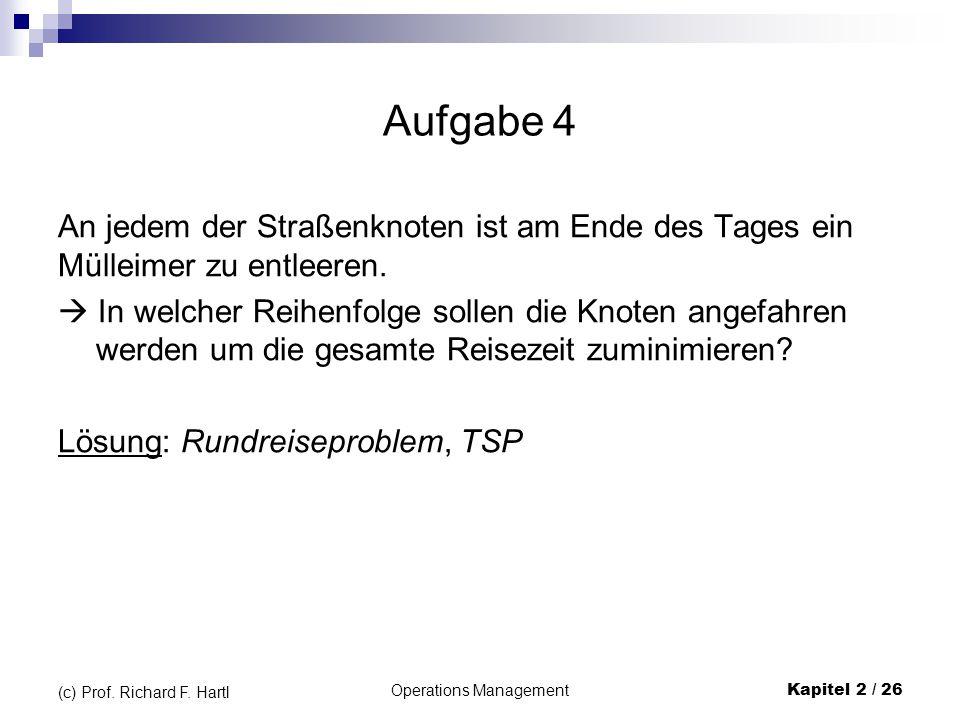 Operations Management Kapitel 2 / 26 (c) Prof.Richard F.