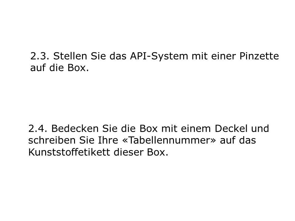 2.3. Stellen Sie das API-System mit einer Pinzette auf die Box.