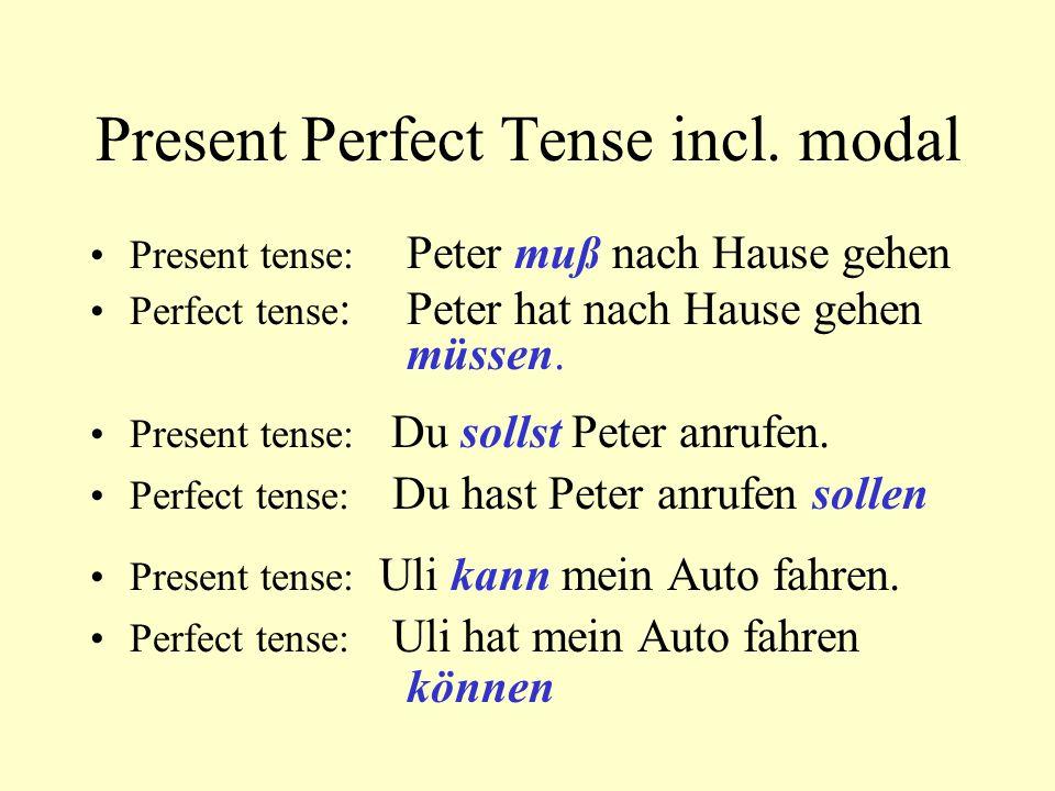 Present Perfect Tense incl.