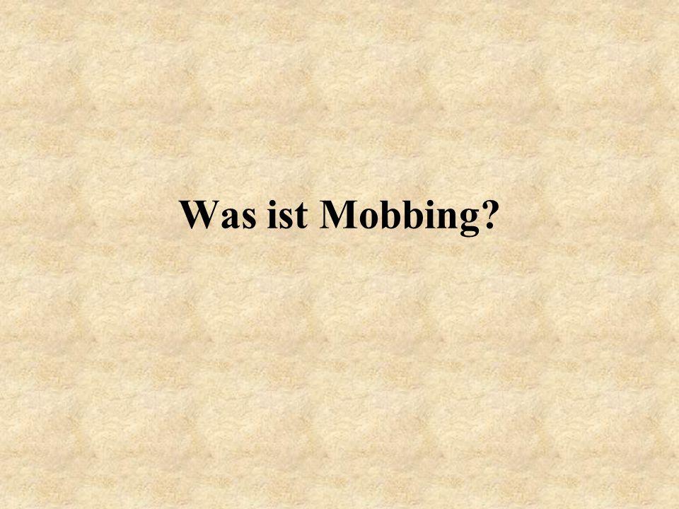 Was ist Mobbing?