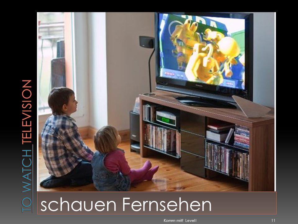 schauen Fernsehen Komm mit! Level I 11