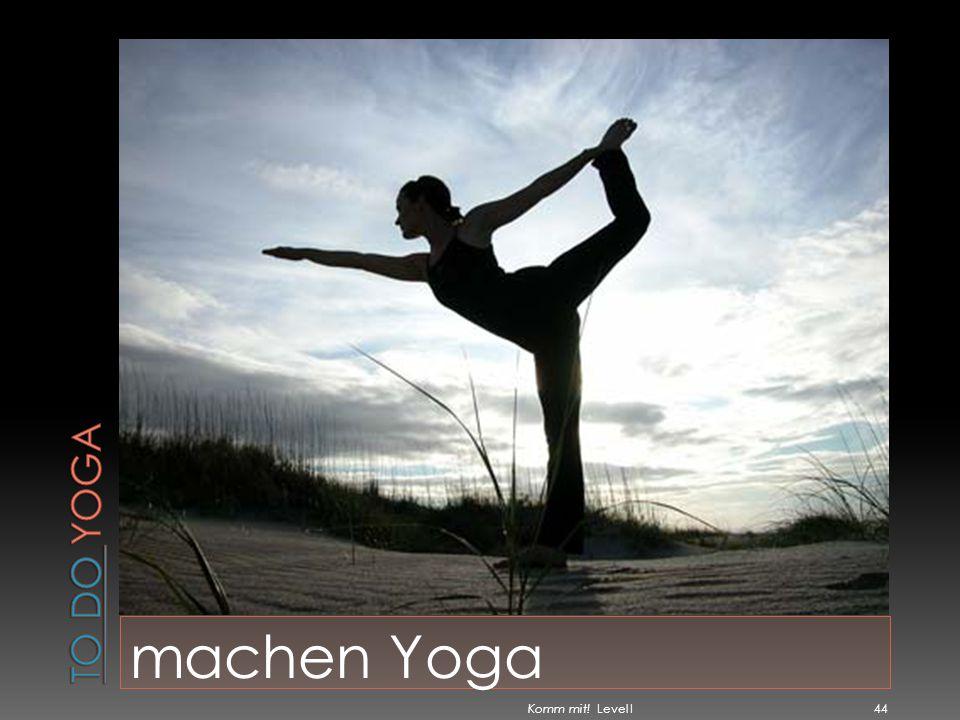 machen Yoga Komm mit! Level I 44
