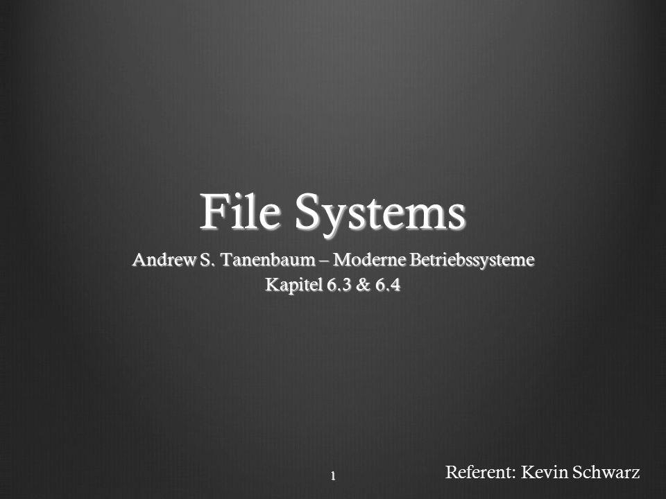 Gliederung 1.Implementierung von Dateisystemen 2.Layout eines Dateisystems 3.Verwaltung des Plattenspeichers 4.Leistungsfähigkeit eines Dateisystems 5.Beispiele von Dateisystem 2
