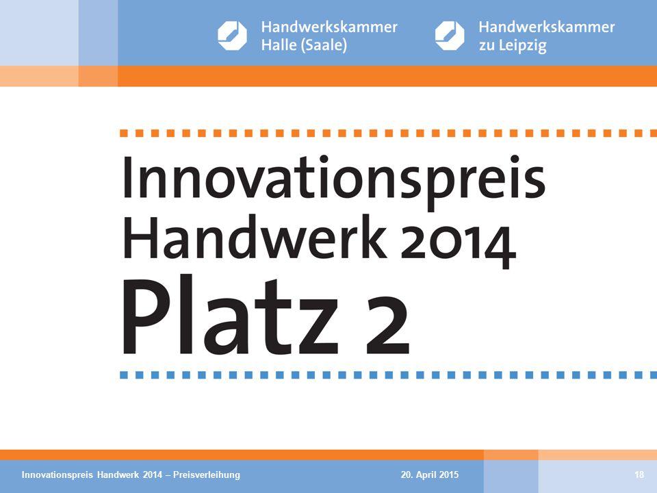 20. April 2015Innovationspreis Handwerk 2014 – Preisverleihung18